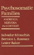 Psychosomatic Families Anorexia Nervosa in Context