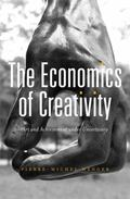 Economics of Creativity : Art and Achievement under Uncertainty