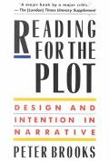 Reading for the Plot Design and Intention in Narrative