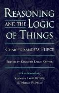 Reasoning and the Logic of Things The Cambridge Conferences Lectures of 1898
