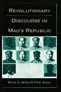Revolutionary Discourse in Mao's Republic