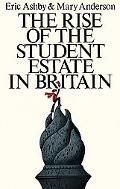 Rise of the Student Estate in Britain - Eric Ashby - Hardcover