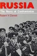 Russia The Roots of Confrontation