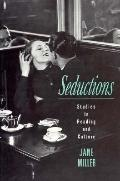 Seductions Studies in Reading and Culture