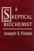 Skeptical Biochemist