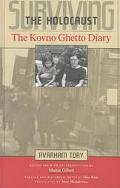 Surviving the Holocaust The Kovno Getto Diary