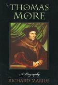 Thomas More A Biography