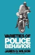 Varieties of Police Behavior: The Management of Law and Order in Eight Communities