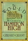 World We Created at Hamilton High