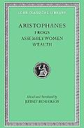Aristophanes Frogs, Assemblywomen, Wealth