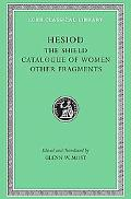 Hesiod The Shield Catalogue of Women of Other Fragments