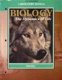 Biology the Dynamics of Life Teacher Edition Laboratory Manual