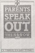 Parents Speak Out Then and Now