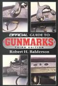Official Guide to Gunmarks - Robert H. Balderson - Paperback - Third Edition
