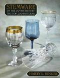 Stemware of the 20th Century; The Top 200 Patterns - Harry L. Rinker - Paperback