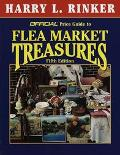 The Official Price Guide to Flea Market Treasures - Harry L. Rinker - Paperback