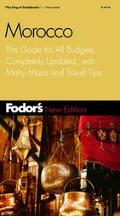Fodor's Morocco The Guide for All Budgets, Updated Every Year, With Many Maps and Travel Tips