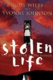 STOLEN LIFE, The Journey of a Cree Woman