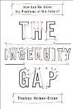 The Ingenuity Gap : How Can We Solve the Problems of the Future?