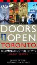 Doors Open Toronto Illuminating the City's Great Spaces