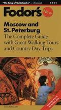 Fodor's Moscow and St. Petersburg: The Complete Guide with Great Walking Tours and Country D...