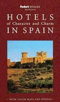 Rivages Hotels of Character and Charm in Spain (Fodor's Rivages Guides) - Fodor's Travel Gui...