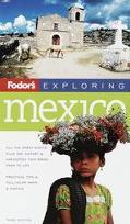 Fodor's Exploring Mexico