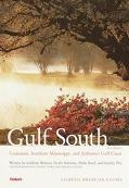 Compass American Guides Gulf South Louisiana, Southern Mississippi, and the Gulf Coast of Al...