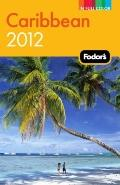 Fodor's Caribbean 2012 (Full-Color Gold Guides)