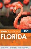Fodor's Florida 2012 (Full-Color Gold Guides)