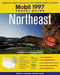 Mobil Travel Guide 1997 Northeast Connecticut, Maine, Massachusetts, New Hampshire, New York...