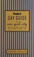 Fodor's Gay Guide to New York City: with Fire Island and New Hope, PA - Fodor Travel Publica...