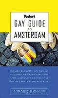 Fodor's Gay Guide to Amsterdam - Andrew Collins - Paperback - 1st Edition