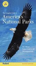 The Fodors Complete Guide to America's National Parks, 1998-99: The Official Visitor's Guide...
