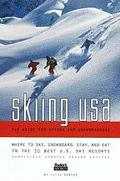 Skiing USA: The Guide for Skiers and Snowboarders - Fodor Travel Publications - Paperback