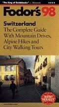Switzerland '98 - Fodor Travel Publications - Paperback - BOOK&MAP