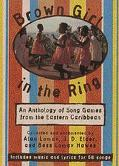 Brown Girl in the Ring: An Anthology of Song Games from the Eastern Caribbean