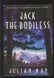 Jack The Bodiless (Galactic Milieu Trilogy, Vol 1)