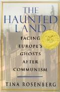 Haunted Land:facing Europe's Ghosts...