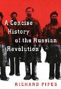 Concise History of Russian Revolution