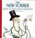 New Yorker Book of Doctor Cartoons and Psychiatrist