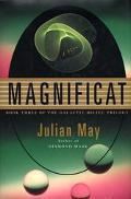 Magnificat (Galactic Milieu #3)