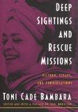 Deep Sightings and Rescue Missions: Fiction, Essays, and Conversations