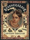 Riddle of Scheherazade: An Other Amazing Puzzles, Ancient and Modern