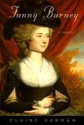 Fanny Burney: A Biography - Claire Harman - Hardcover - 1 AMER ED