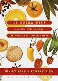 Buena Mesa (Latin American Cooking across the U. S.): La Autentica Cocina Latinoamerica En L...