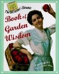 Old Farmer's Almanac Book of Garden Wisdom