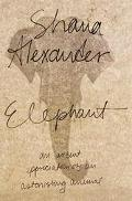 Astonishing Elephant - Shana Alexander - Hardcover - 1ST
