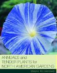 Annuals & Tender Plants for North American Gardens