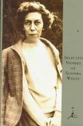 Selected Stories of Eudora Welty A Curtain of Green and Other Stories
